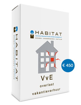Met HABITAT-VvE kunt u overlast door vakantieverhuur tegengaan